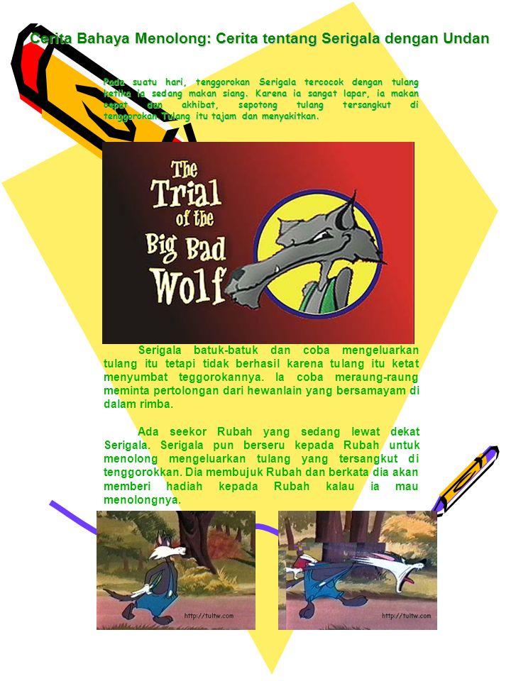 Cerita Bahaya Menolong: Cerita tentang Serigala dengan Undan