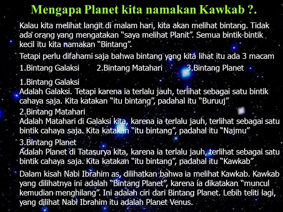 Mengapa Planet kita namakan Kawkab .