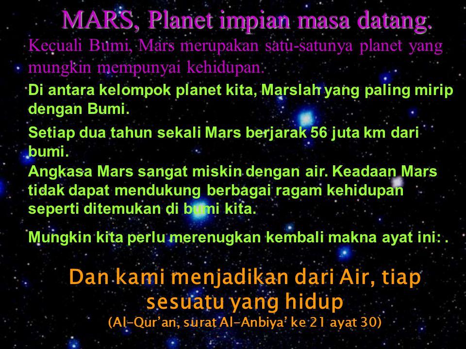 MARS, Planet impian masa datang.