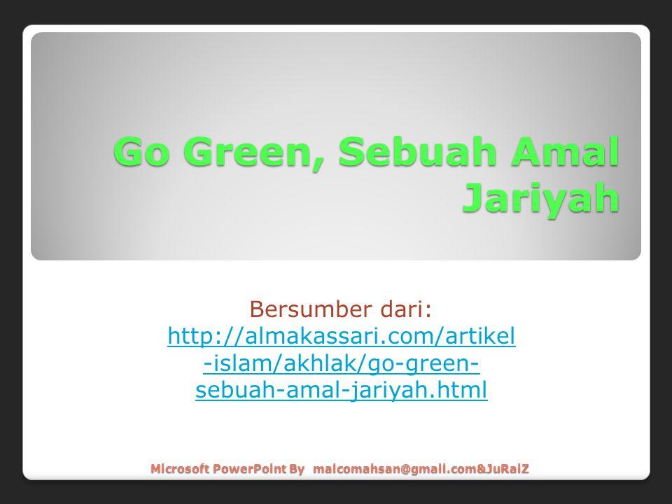 Go Green, Sebuah Amal Jariyah