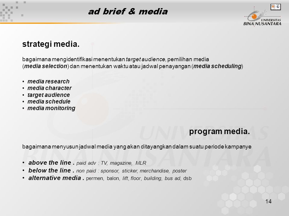 ad brief & media strategi media. program media.
