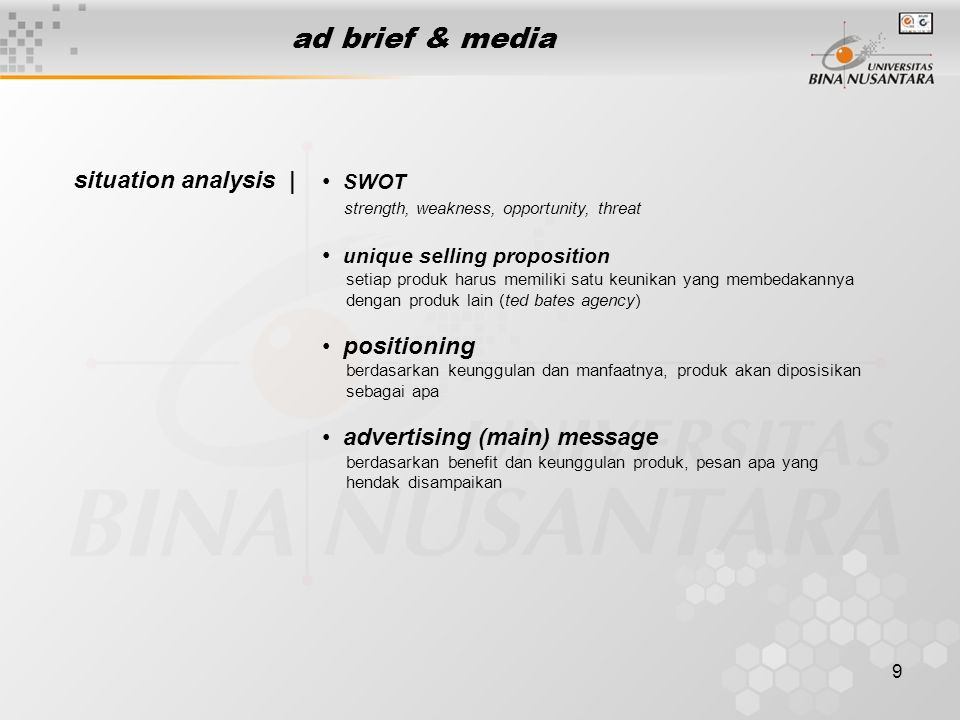 ad brief & media situation analysis | SWOT unique selling proposition
