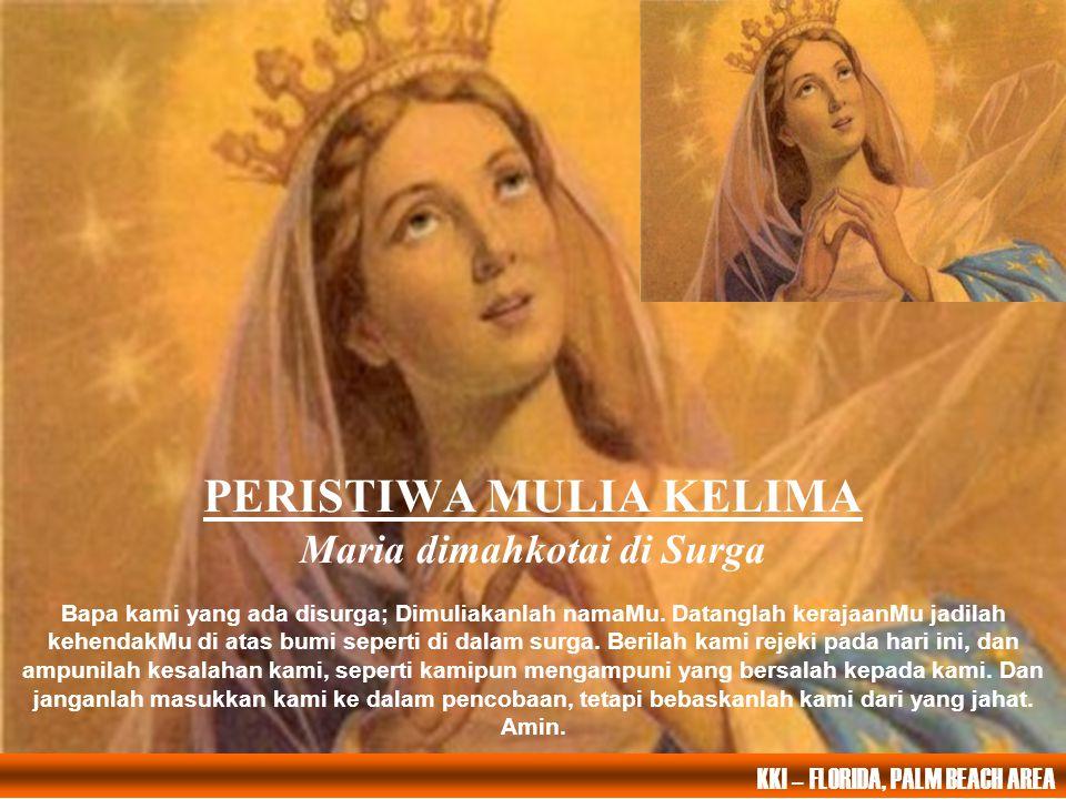 PERISTIWA MULIA KELIMA Maria dimahkotai di Surga