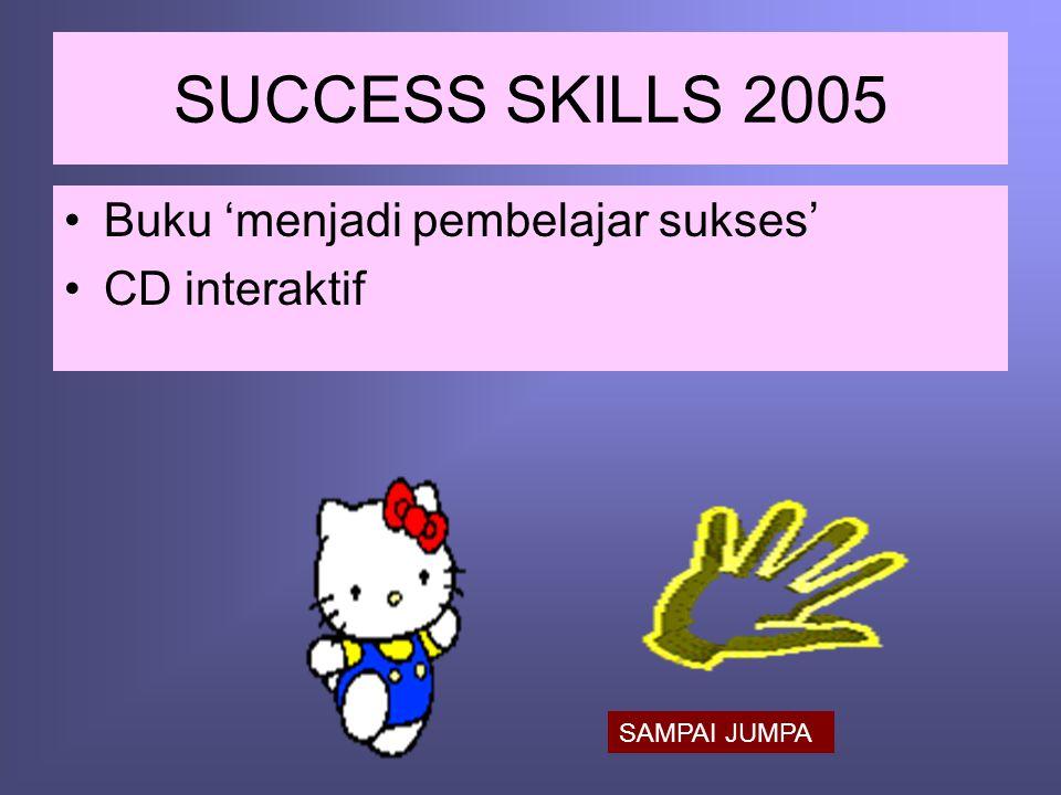 SUCCESS SKILLS 2005 Buku 'menjadi pembelajar sukses' CD interaktif