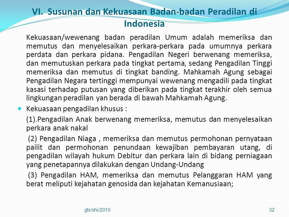 VI. Susunan dan Kekuasaan Badan-badan Peradilan di Indonesia