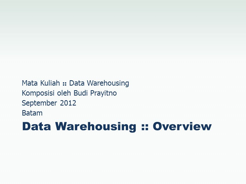 Data Warehousing :: Overview