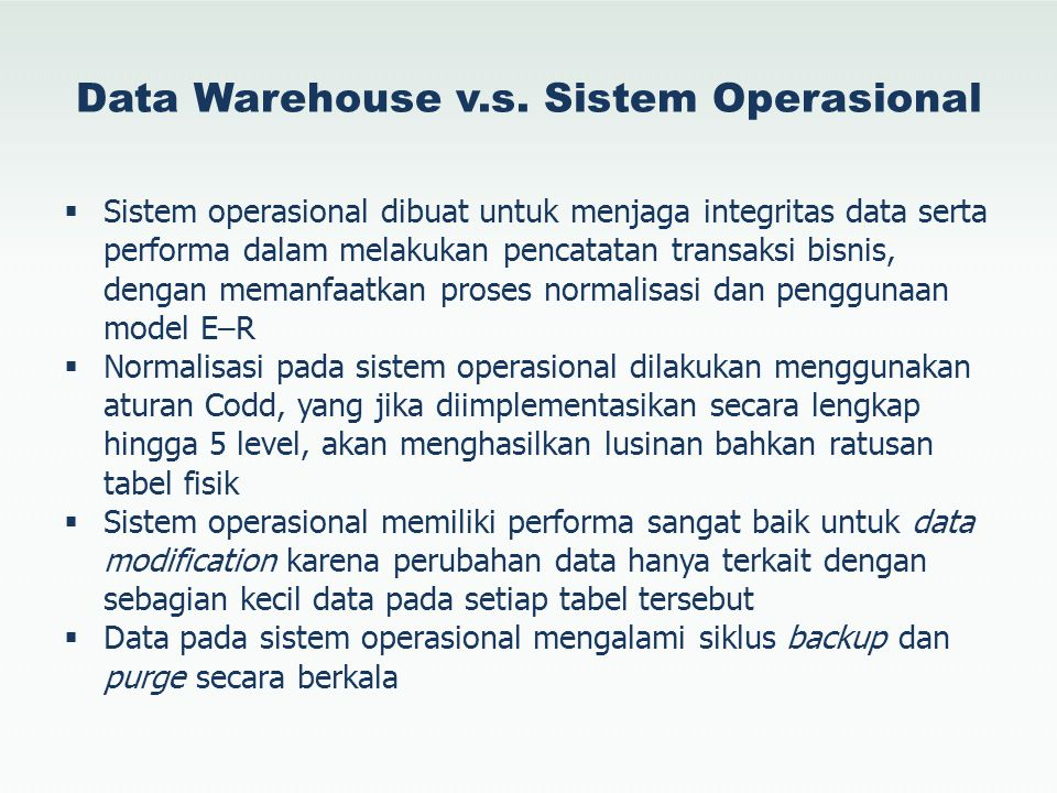 Data Warehouse v.s. Sistem Operasional