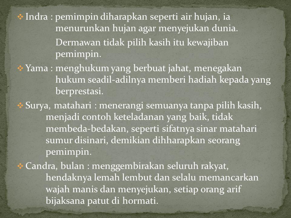Indra : pemimpin diharapkan seperti air hujan, ia