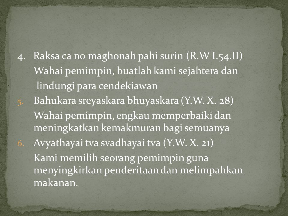 4. Raksa ca no maghonah pahi surin (R.W I.54.II)