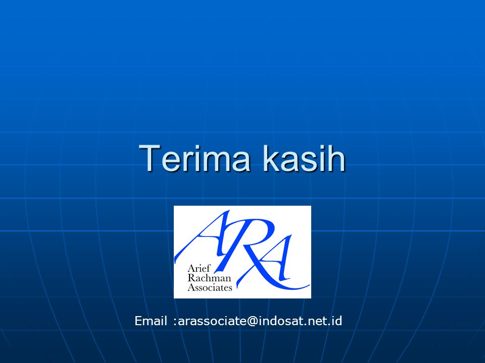 Terima kasih Email :arassociate@indosat.net.id
