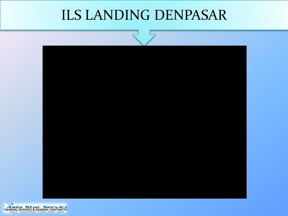 ILS LANDING DENPASAR