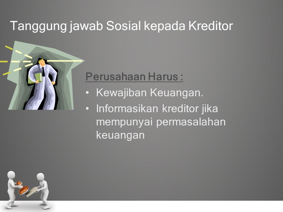 Tanggung jawab Sosial kepada Kreditor