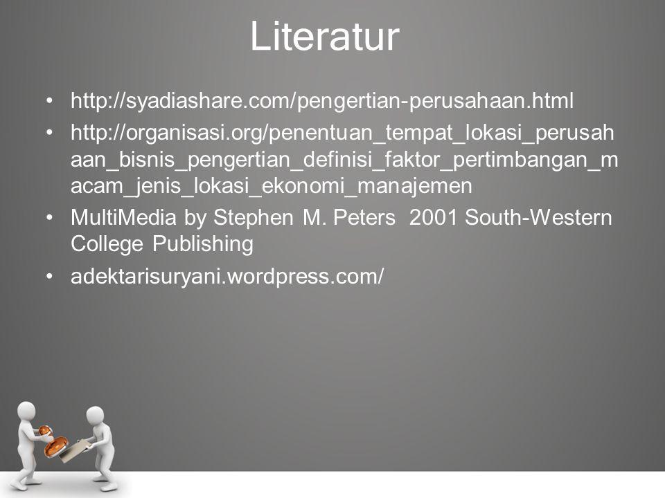 Literatur http://syadiashare.com/pengertian-perusahaan.html