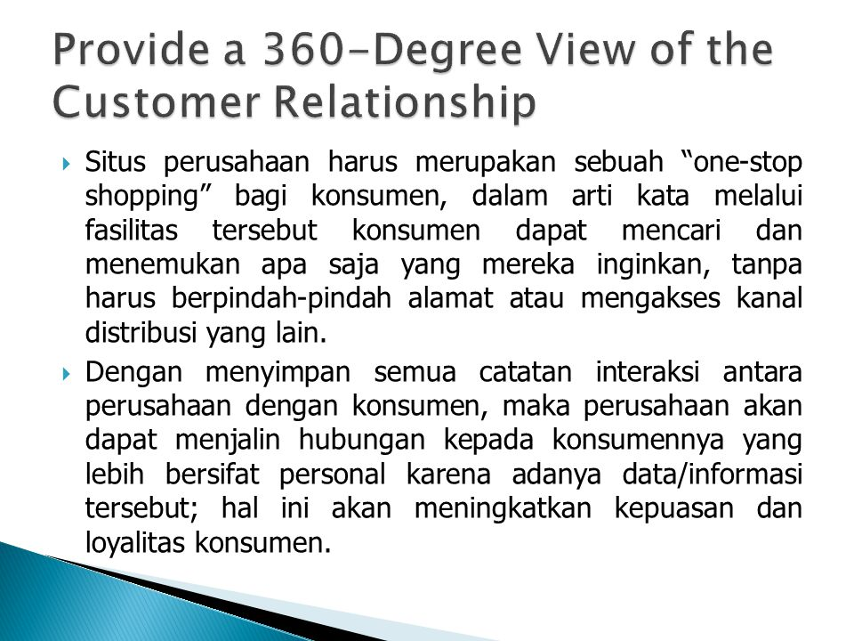Provide a 360-Degree View of the Customer Relationship