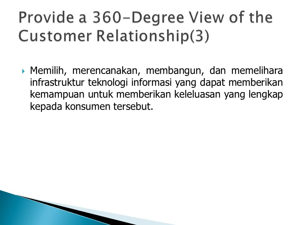 Provide a 360-Degree View of the Customer Relationship(3)