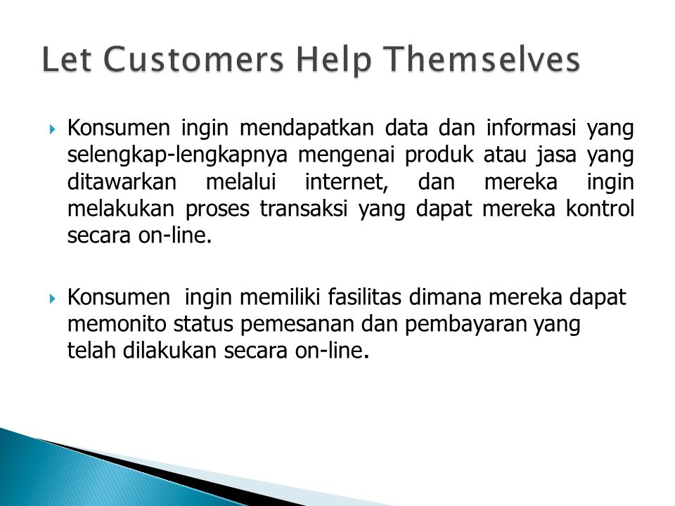 Let Customers Help Themselves