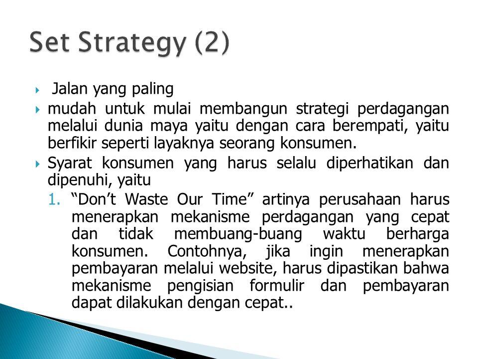 Set Strategy (2) Jalan yang paling.