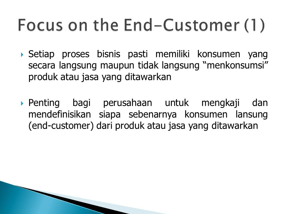 Focus on the End-Customer (1)