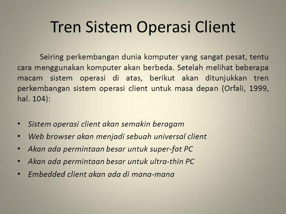 Tren Sistem Operasi Client