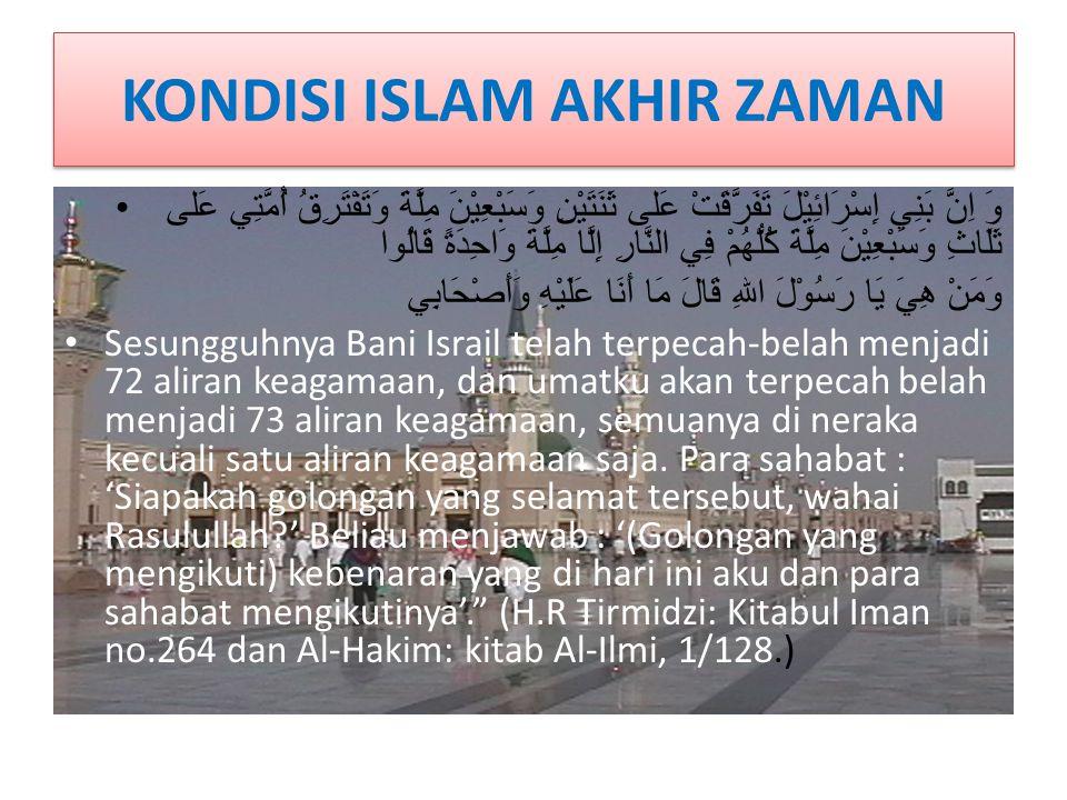 KONDISI ISLAM AKHIR ZAMAN
