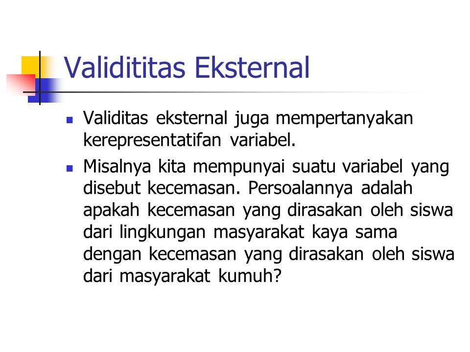 Validititas Eksternal