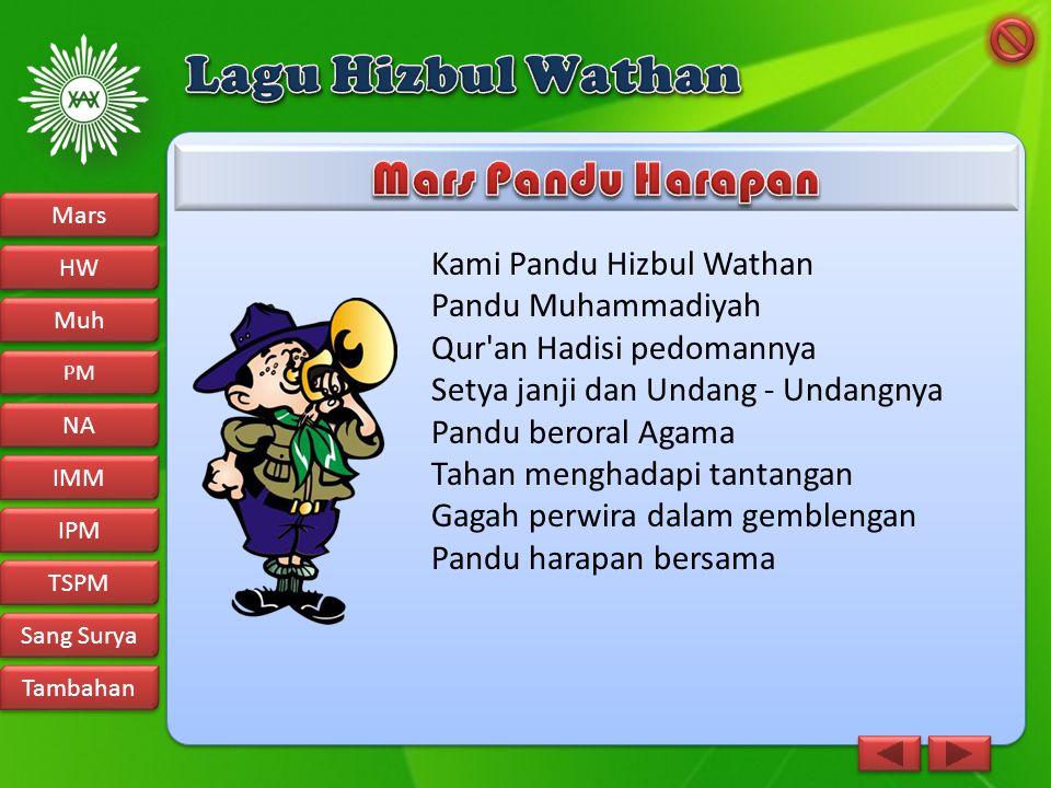 Lagu Hizbul Wathan Mars Pandu Harapan Kami Pandu Hizbul Wathan