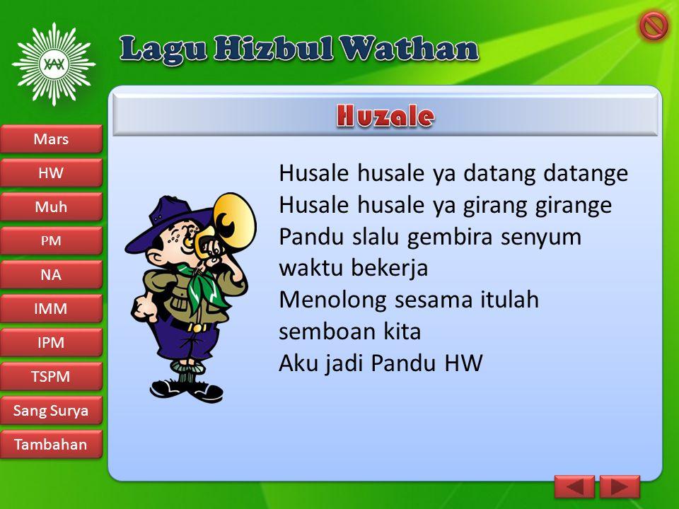 Lagu Hizbul Wathan Huzale Husale husale ya datang datange