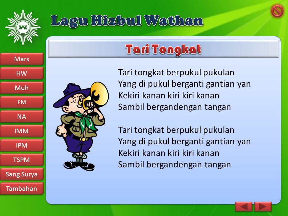 Lagu Hizbul Wathan Tari Tongkat Tari tongkat berpukul pukulan