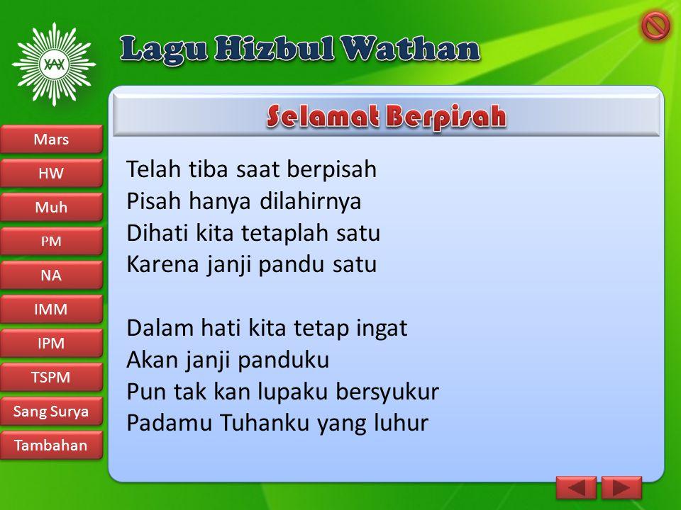 Lagu Hizbul Wathan Selamat Berpisah Telah tiba saat berpisah