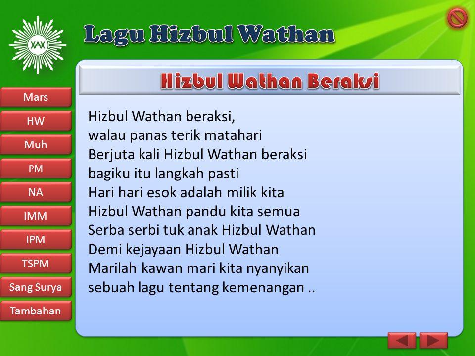 Lagu Hizbul Wathan Hizbul Wathan Beraksi Hizbul Wathan beraksi,