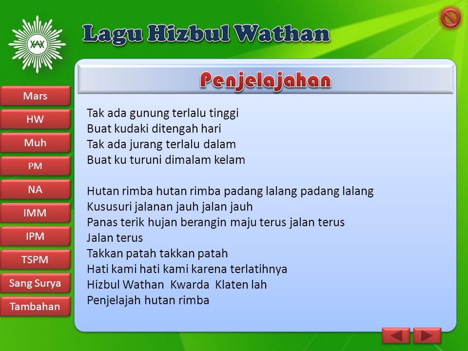 Lagu Hizbul Wathan Penjelajahan Tak ada gunung terlalu tinggi