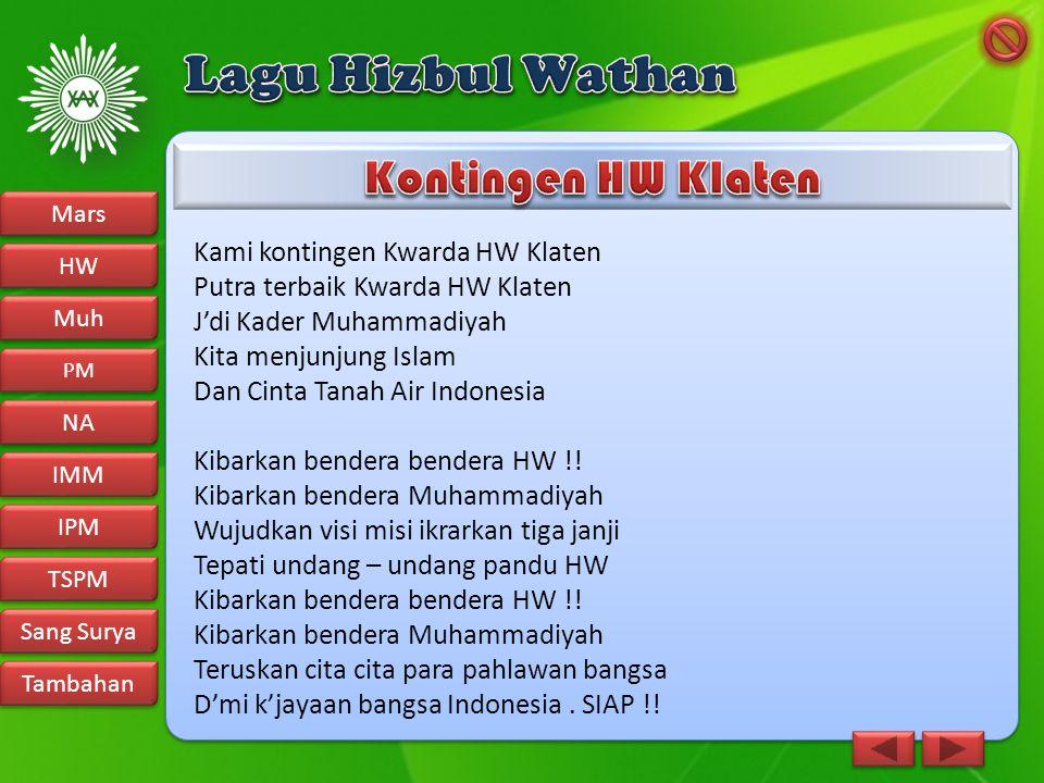 Lagu Hizbul Wathan Kontingen HW Klaten Kami kontingen Kwarda HW Klaten