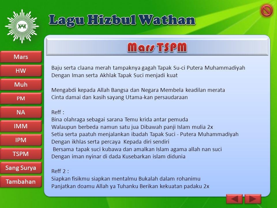 Lagu Hizbul Wathan Mars TSPM Mars HW Muh NA IMM IPM TSPM Sang Surya