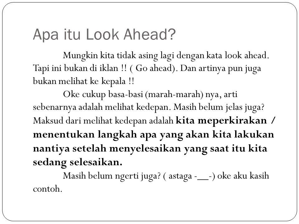Apa itu Look Ahead