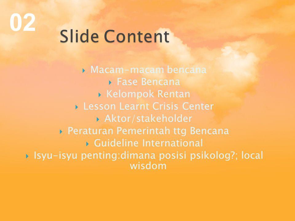 02 Slide Content Macam-macam bencana Fase Bencana Kelompok Rentan