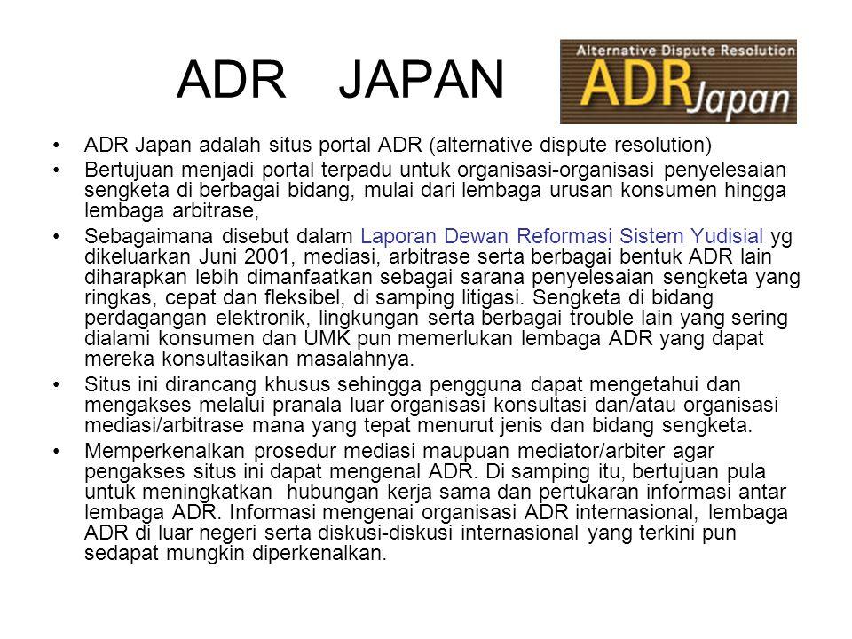 ADR JAPAN ADR Japan adalah situs portal ADR (alternative dispute resolution)