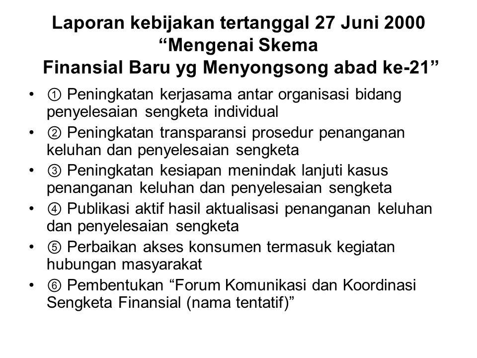Laporan kebijakan tertanggal 27 Juni 2000 Mengenai Skema Finansial Baru yg Menyongsong abad ke-21