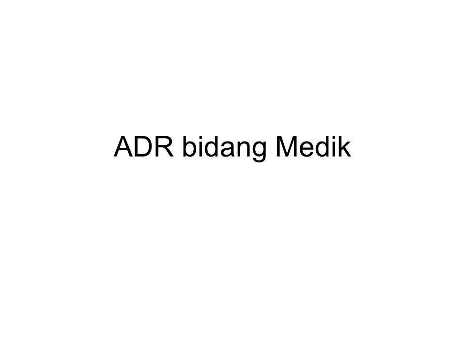 ADR bidang Medik