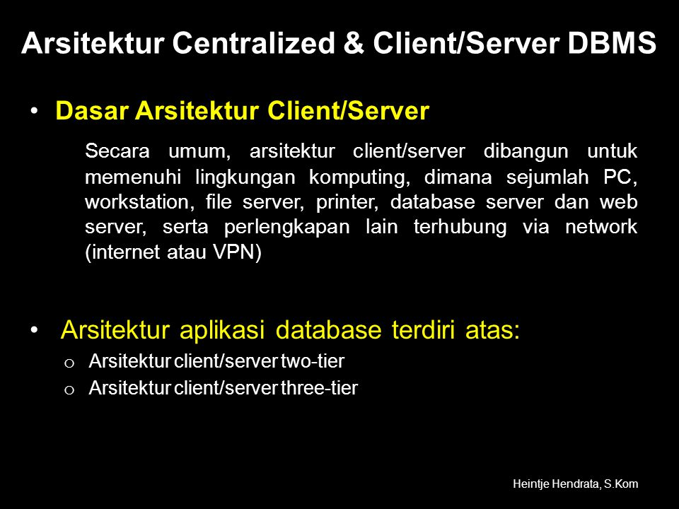 Arsitektur Centralized & Client/Server DBMS