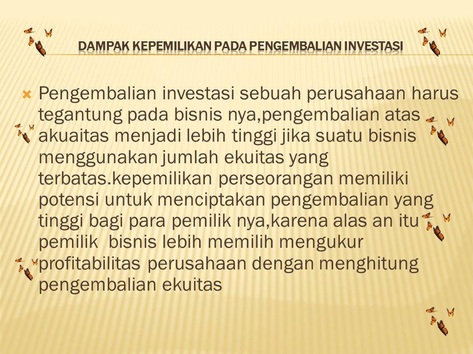 Dampak kepemilikan pada pengembalian investasi