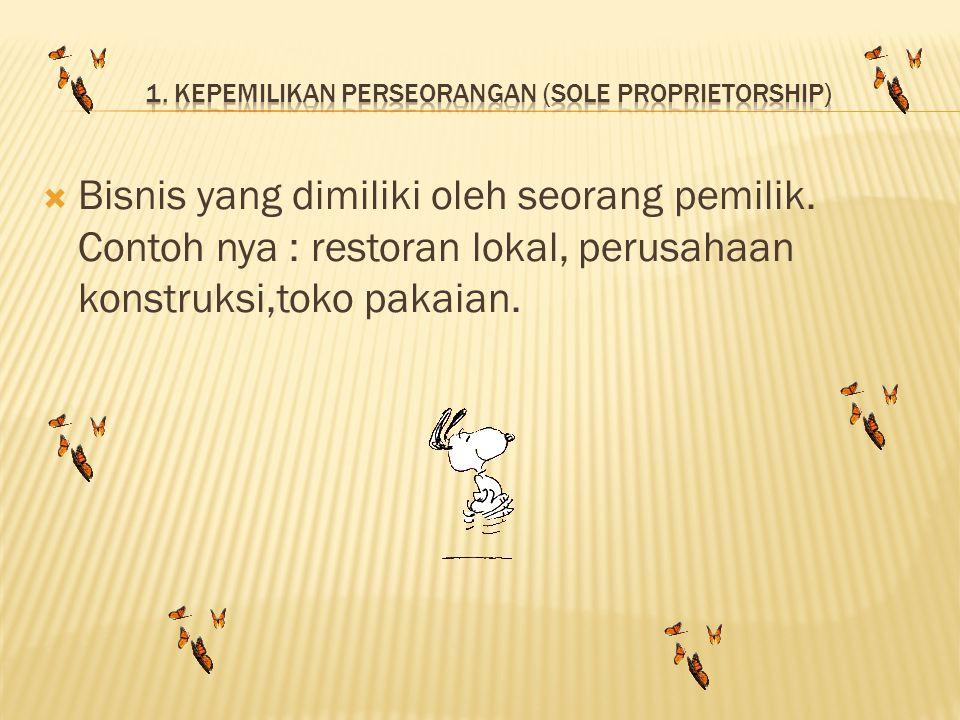 1. Kepemilikan Perseorangan (Sole Proprietorship)