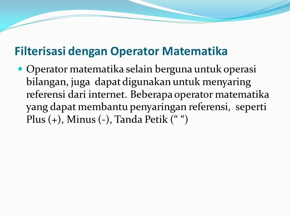Filterisasi dengan Operator Matematika