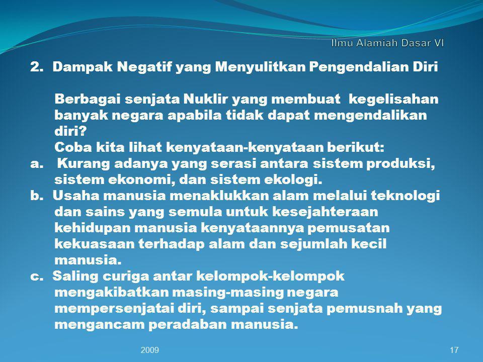 2. Dampak Negatif yang Menyulitkan Pengendalian Diri
