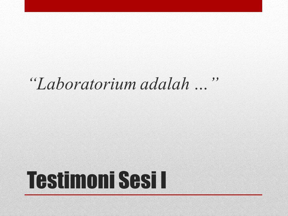 Laboratorium adalah …