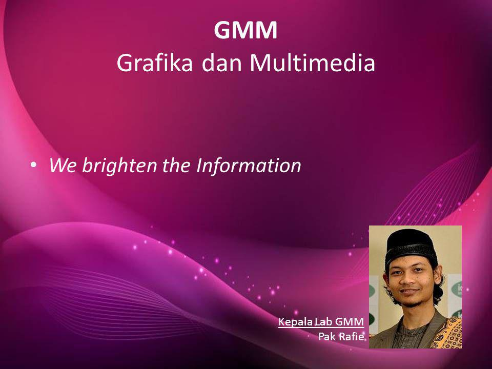 GMM Grafika dan Multimedia
