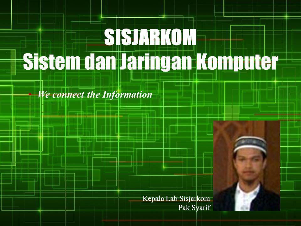 SISJARKOM Sistem dan Jaringan Komputer