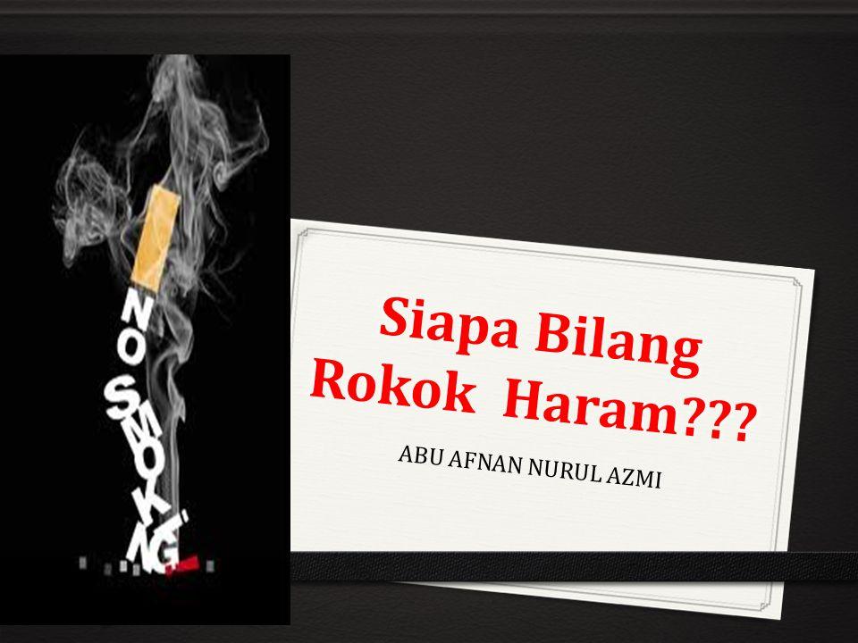 Siapa Bilang Rokok Haram
