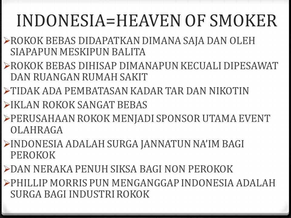 INDONESIA=HEAVEN OF SMOKER