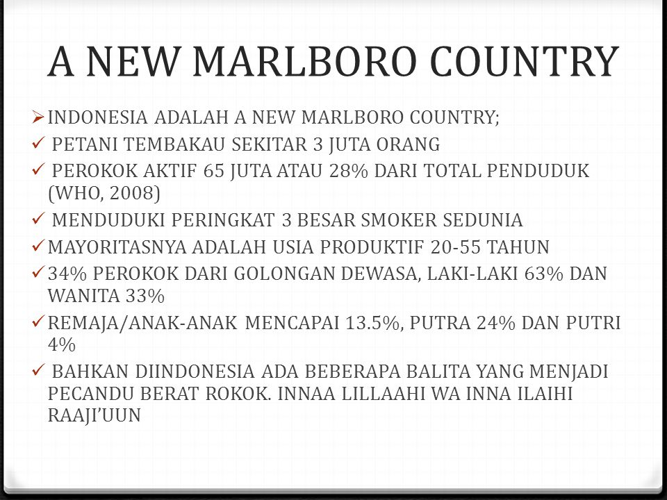 A NEW MARLBORO COUNTRY INDONESIA ADALAH A NEW MARLBORO COUNTRY;