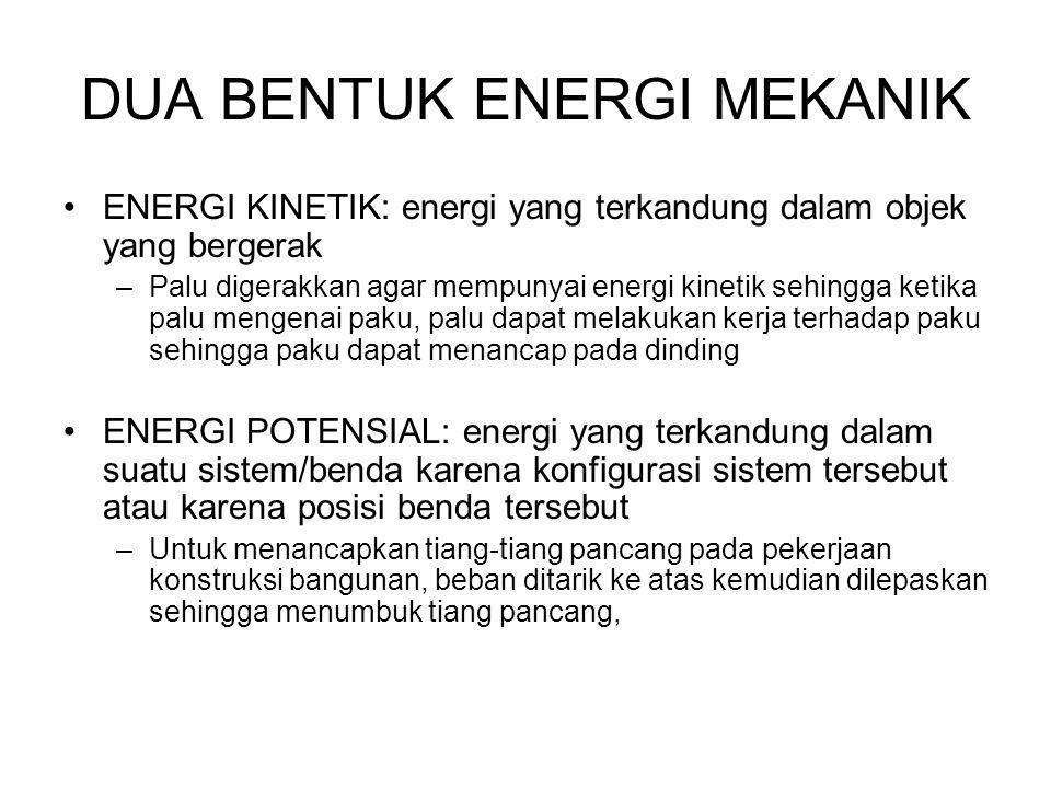 DUA BENTUK ENERGI MEKANIK